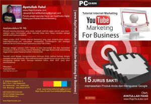 Video Belajar Internet Marketing, CD/DVD Belajar Bisnis Internet, Tutorial Youtube Marketing, Ayatullah Fahd