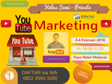 Kelas Semi-Private YouTube Marketing 3-4 Feb 2016 (1)
